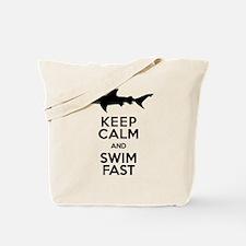 Sharks! Keep Calm and Swim Fast Tote Bag