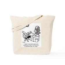 Worry a Bit Longer Tote Bag