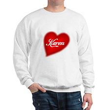I love Karen products Sweatshirt