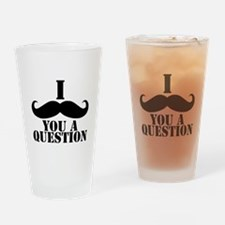 I Mustache You A Question | Black Mustache Drinkin