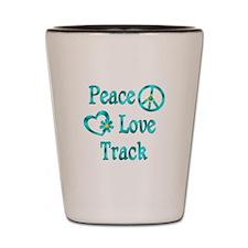 Peace Love Track Shot Glass