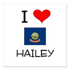 "I Love HAILEY Idaho Square Car Magnet 3"" x 3"""