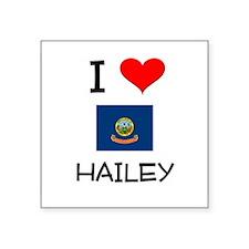 I Love HAILEY Idaho Sticker