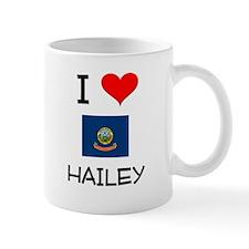 I Love HAILEY Idaho Mugs