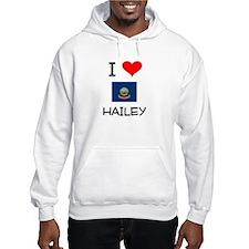 I Love HAILEY Idaho Hoodie