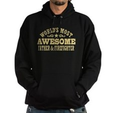 World's Most Awesome Father & Firefighter Hoodie