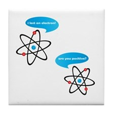 I Lost An Electron! Tile Coaster