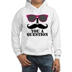 I Mustache You A Question Pink Sunglasses Hoodie S