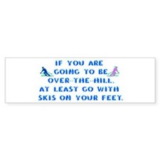Over the Hill on Skis Bumper Bumper Sticker