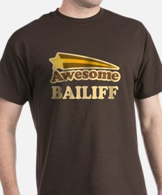 Awesome Bailiff T-Shirt