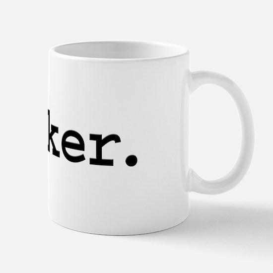 hooker. Mug