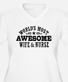 Worlds Most Awesome Wife And Nurse T-Shirt