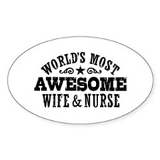 Worlds Most Awesome Wife And Nurse Decal