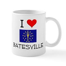 I Love BATESVILLE Indiana Mugs