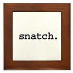 snatch. Framed Tile