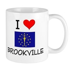 I Love BROOKVILLE Indiana Mugs