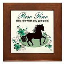 Paso Fino - Why Ride When You Can Glid Framed Tile