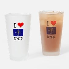 I Love DYER Indiana Drinking Glass