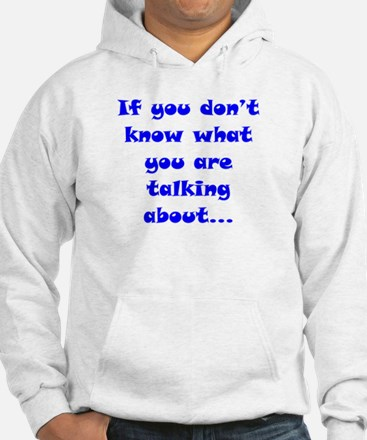 If You Don't know Hoodie Sweatshirt
