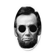 Abe Licoln and Cheap Sunglasses Oval Car Magnet