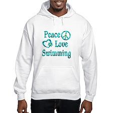 Peace Love Swimming Hoodie