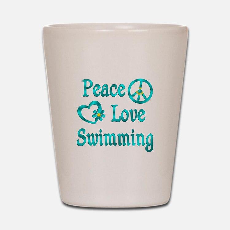 Peace Love Swimming Shot Glass
