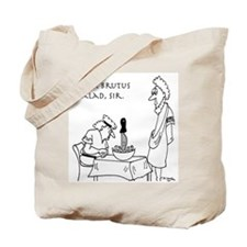 Brutus Salad Tote Bag