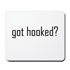 Crochet - Got Hooked? Mousepad