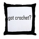 Got Crochet? Throw Pillow