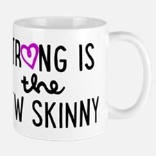 Strong is the New Skinny Girly Small Mugs