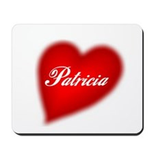 I love Patricia products Mousepad