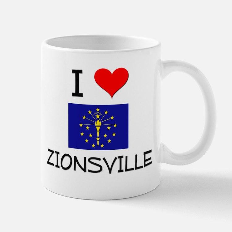 I Love ZIONSVILLE Indiana Mugs