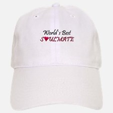 ...World`s Best Soulmate... Baseball Baseball Cap