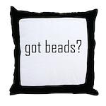 Got Beads? Throw Pillow