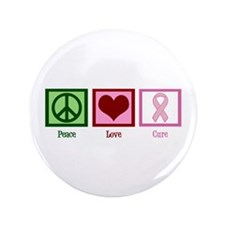 """Peace Love Cure (pink) 3.5"""" Button"""