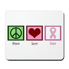 Peace Love Cure (pink) Mousepad
