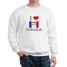I Love Dubuque Iowa Sweatshirt
