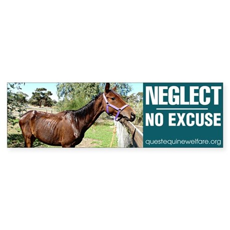 Horse Neglect - No Excuse. Sticker (Bumper 10 pk)