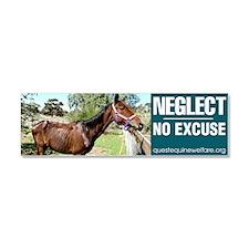 Horse Neglect - No Excuse. Car Magnet 10 x 3