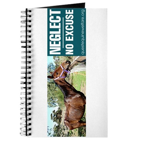 Horse Neglect - No Excuse. Journal