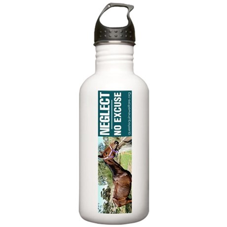 Horse Neglect - No Excuse. Stainless Water Bottle