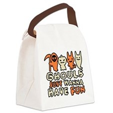 ghouls_just_wanna_have_fun Canvas Lunch Bag