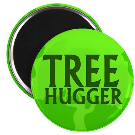 TREE HUGGER... Magnet
