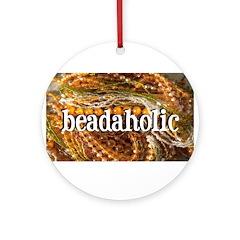 Beadaholic Ornament (Round)