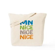 Minnesota Nice Nice Nice Tote Bag