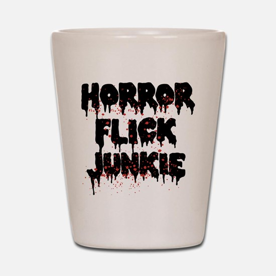 Horror Flick Junkie Shot Glass