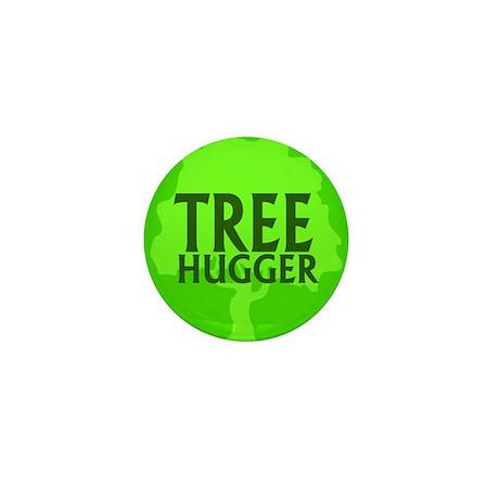 TREE HUGGER... Mini Button