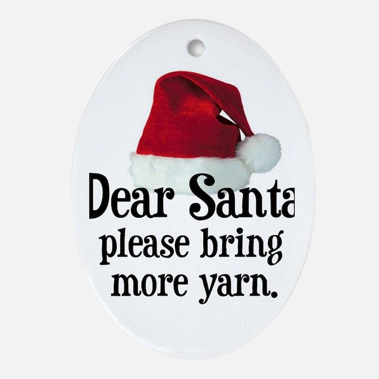 Santa Bring More Yarn Oval Ornament