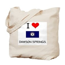 I Love DAWSON SPRINGS Kentucky Tote Bag