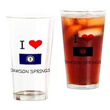 I Love DAWSON SPRINGS Kentucky Drinking Glass